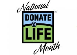 """APRIL IS """"DONATE LIFE"""" MONTH"""